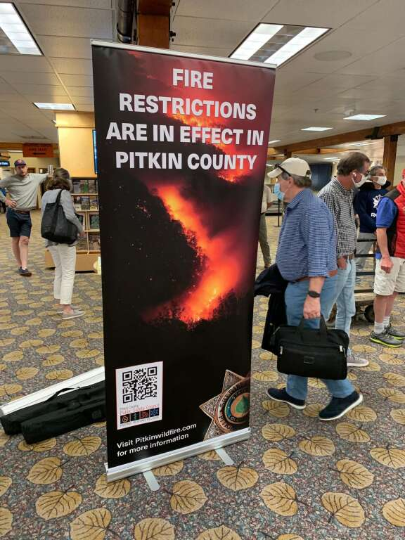 A banner at Aspen-Pitkin County Airport warns arrivals about the fire danger. | Courtesy photo