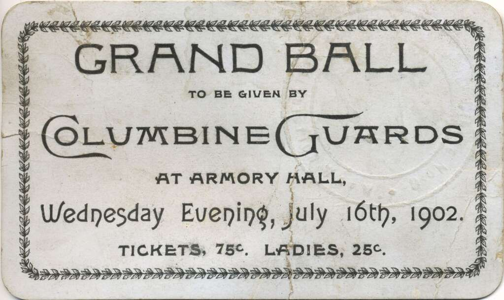 One ticket for the Grand Ball given by the Columbine Guards at Armory Hall on July 16, 1902.Aspen Historical Society